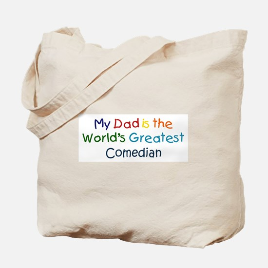 Greatest Comedian Tote Bag