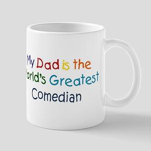Greatest Comedian Mug