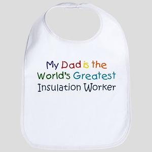 Greatest Insulation Worker Bib