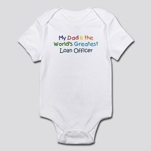 Greatest Loan Officer Infant Bodysuit