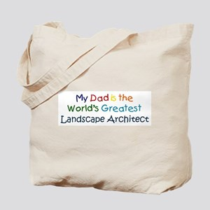 Greatest Landscape Architect Tote Bag