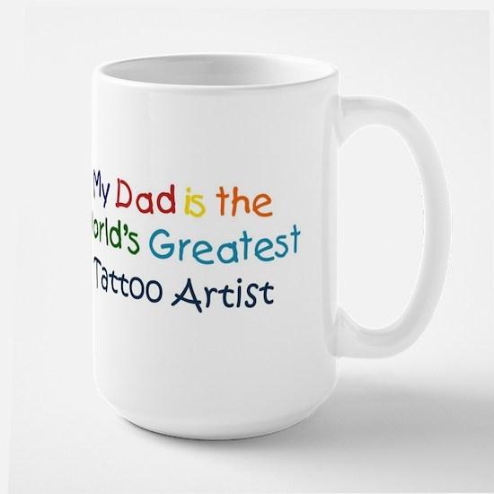 Greatest Tattoo Artist Large Mug