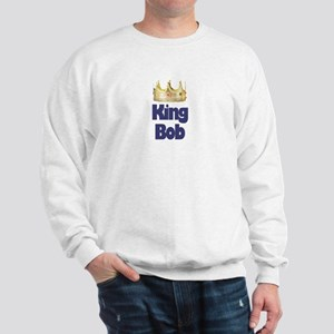 King Bob Sweatshirt