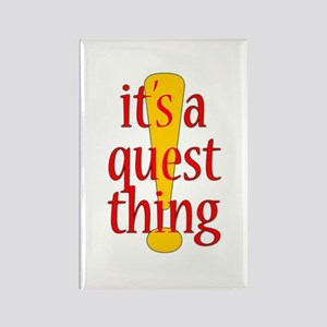 Quest Thing Rectangle Magnet