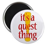 Quest Thing Magnet
