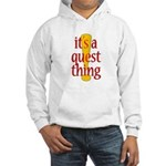 Quest Thing Hooded Sweatshirt