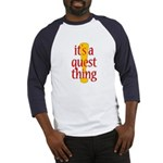 Quest Thing Baseball Jersey