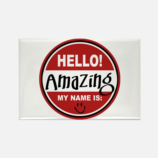 Hello My Name Is Amazing Rectangle Magnet