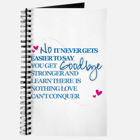 Good Byes Don't get Easier Journal