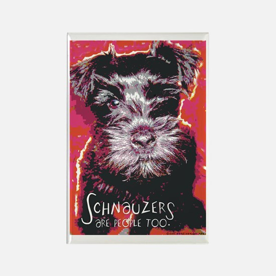 Schnauzers are People Too! Rectangle Magnet (10 pa