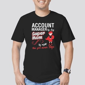 Account Manager By Day Super Mom T Shirt T-Shirt