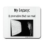 My Legacy Mousepad