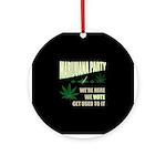 Marijuana Party Ornament (Round)