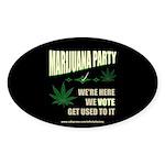 Marijuana Party Oval Sticker (10 pk)