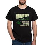 Marijuana Party Dark T-Shirt