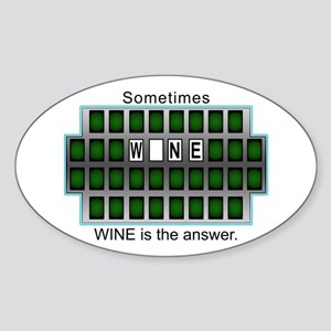 Sometimes Wine is the Answer Oval Sticker
