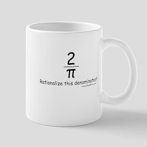 Rationalize This - Mug