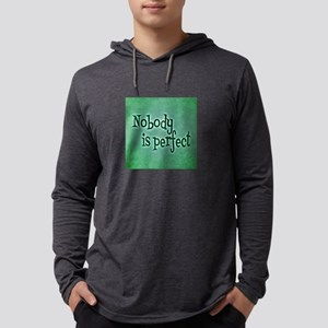 Nobody is Perfect (Green) Long Sleeve T-Shirt