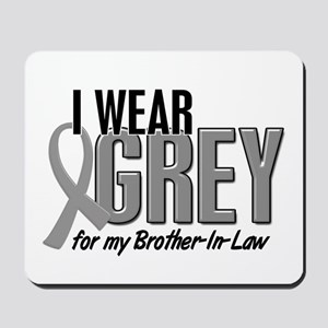 I Wear Grey For My Brother-In-Law 10 Mousepad