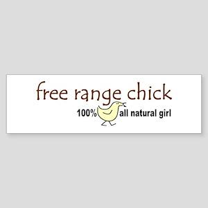 Free Range Chick (2008) Bumper Sticker