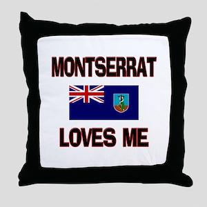 Montserrat Loves Me Throw Pillow