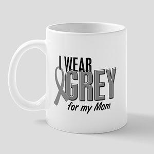 I Wear Grey For My Mom 10 Mug