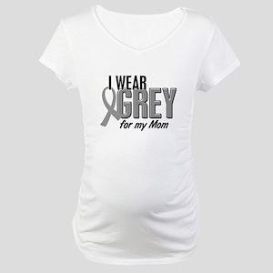 I Wear Grey For My Mom 10 Maternity T-Shirt