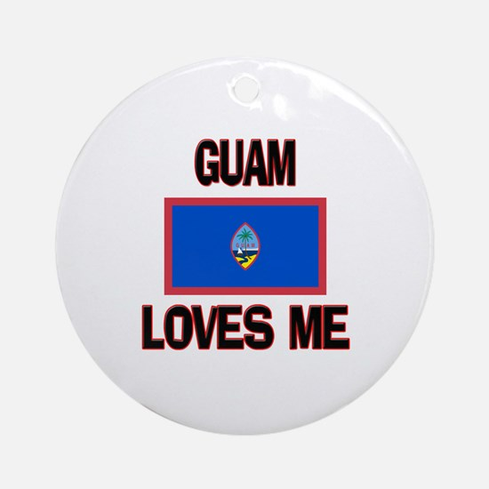 Guam Loves Me Ornament (Round)
