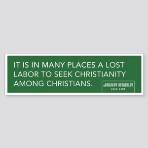 John Owen Quote Bumper Sticker