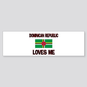 Dominican Republic Loves Me Bumper Sticker