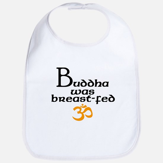 Buddha was breast-fed Bib