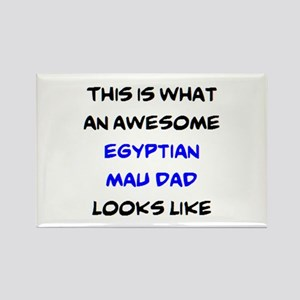 awesome egyptian mau dad Rectangle Magnet