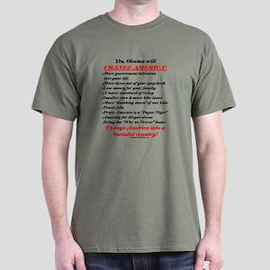"""""""Obama Will Change America"""" Dark T-Shirt"""