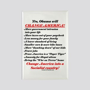"""""""Obama Will Change America"""" Rectangle Magnet"""