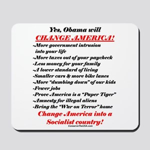 """Obama Will Change America"" Mousepad"