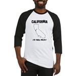 Funny California Motto Baseball Jersey