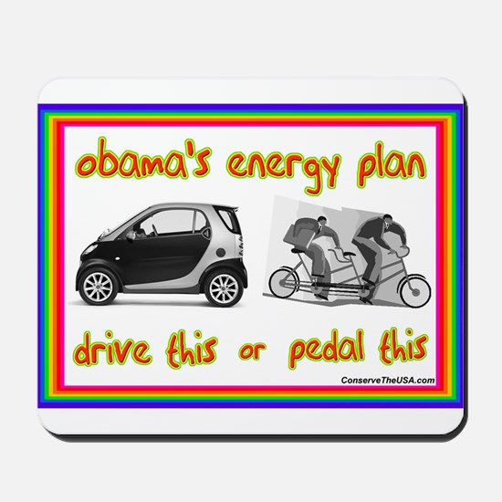 """Obama's Energy Plan"" Mousepad"