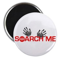 SEARCH ME Magnet