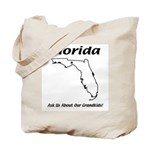 Funny Florida Motto Tote Bag