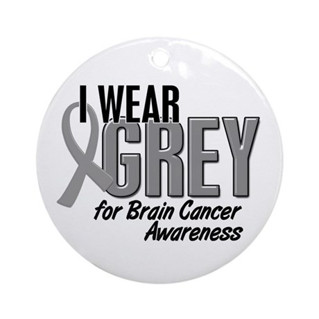 I Wear Grey For Awareness 10 Ornament (Round)