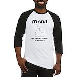 Funny Idaho Motto Baseball Jersey