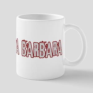 SANTA BARBARA (distressed) Mug