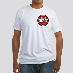 Hello My Name Is Big Kahuna Fitted T-Shirt