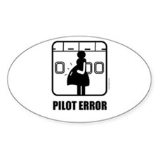 *NEW DESIGN* Pilot Error Oval Sticker