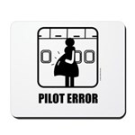 *NEW DESIGN* Pilot Error Mousepad