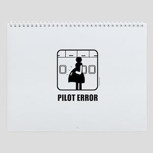 *NEW DESIGN* Pilot Error Wall Calendar