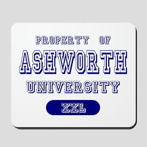 Property of Ashworth University Mousepad