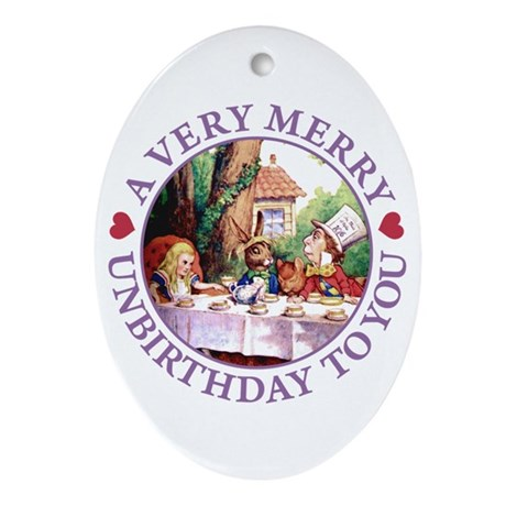 A VERY MERRY UNBIRTHDAY Oval Ornament