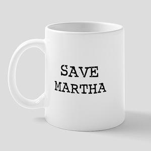 Save Martha Mug