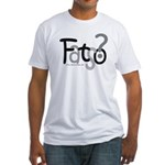 Fatso? Body Image Fitted T-Shirt